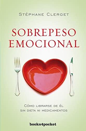 9788415870708: Sobrepeso emocional (Books4pocket crec. y salud)