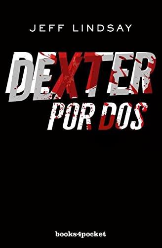 9788415870821: Dexter por dos (Books4pocket narrativa)