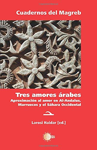 9788415872450: Tres amores arabes