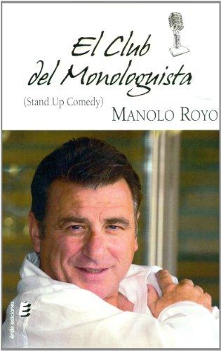 9788415883197: El club del monologista (French Edition)