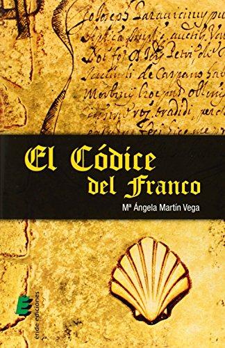 9788415883524: El códice del Franco