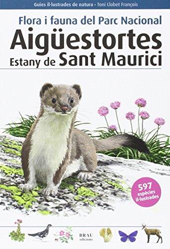 9788415885313: AIGUESTORTES 2na -FLORA/FAUNA (Guies il·lustrades de natura)