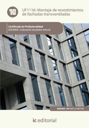 9788415886037: Montaje de revestimientos de fachadas transventiladas. iexd0409 - colocación de piedra natural