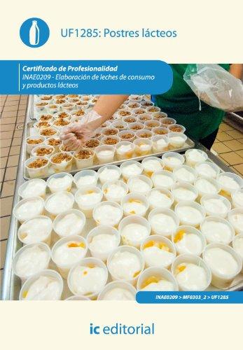 9788415886198: Postres lácteos. inae0209. elaboración de leches de consumo y productos lácteos