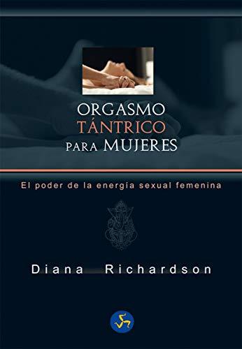 9788415887188: Orgasmo tántrico para mujeres. El poder de la energía sexual femenina (Neo-Sex)