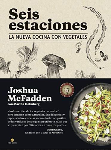 9788415887294: Seis estaciones. La nueva cocina con vegetales (Neo-Cook)