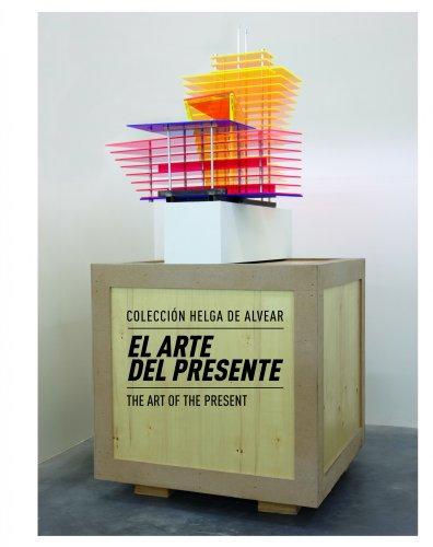 9788415888017: El arte del presente. Colección Helga de Alvear