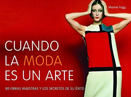 9788415888123: Cuando la moda es un arte