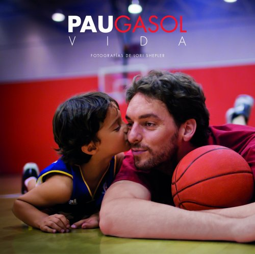 9788415888314: Pau Gasol. Vida