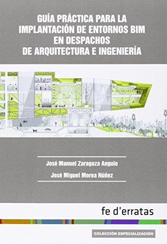 9788415890324: Guía práctica para la implantación de entornos BIM en despachos de arquitectura e ingeniería