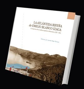 9788415891130: La Atlßntida rife±a de Emilio Blanco Izaga