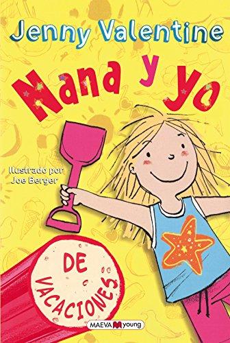 9788415893264: Nana y yo de vacaciones (Spanish Edition)