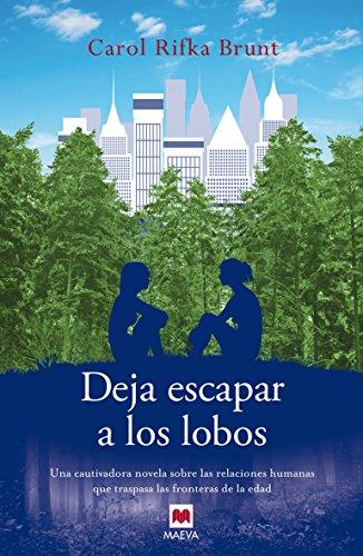 9788415893301: Deja Escapar A Los Lobos (Éxitos literarios)