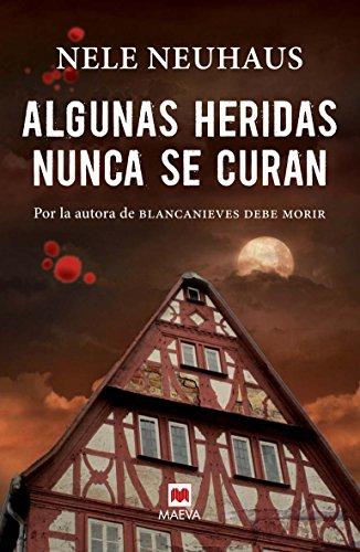 9788415893370: Algunas heridas nunca se curan (Spanish Edition)