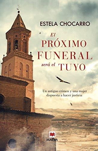 9788415893707: El próximo funeral será el tuyo (Spanish Edition)