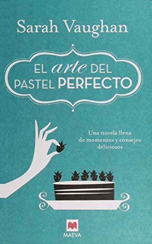 9788415893950: El Arte del Pastel Perfecto (Spanish Edition)