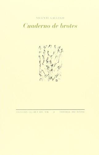 9788415894391: Cuaderno De Brotes (La Cruz del Sur)