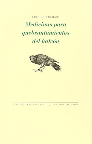 Medicinas para quebrantamiento del halcón: Eduardo Chirinos