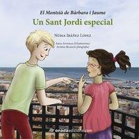 9788415896678: Un Sant Jordi especial (El Montsià de Bàrbara i Jaume)