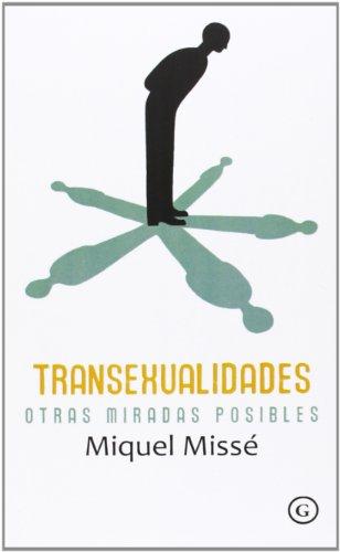 9788415899136: Transexualidades. Otras miradas posibles