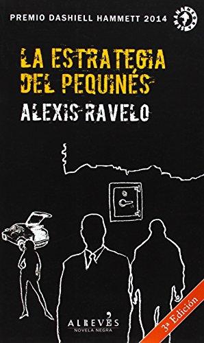 9788415900818: La Estrategia Del Pequinés (Novela Negra (alreves))