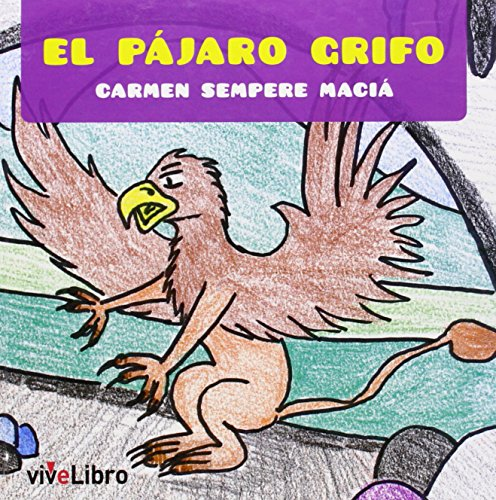 9788415904199: El pájaro Grifo (Cuentos Infantiles)