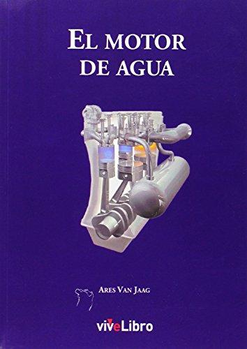 9788415904564: El motor de agua