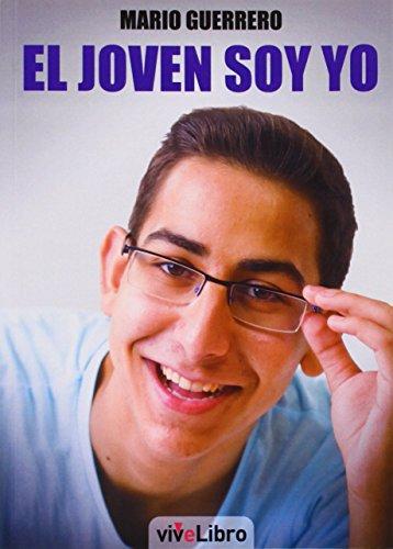 9788415904779: El joven soy yo (Colección viveLibro)