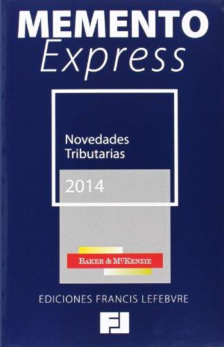 9788415911401: MEMENTO EXPRESS NOVEDADES TRIBUTARIAS 2014 (Mementos Express)