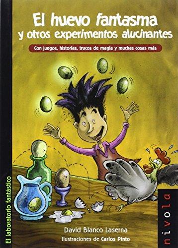 9788415913191: El huevo fantasma y otros experimentos alucinantes