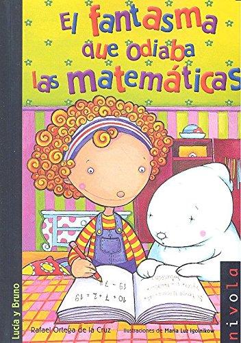9788415913221: El fantasma que odiaba las matemáticas (Junior) - 9788415913221