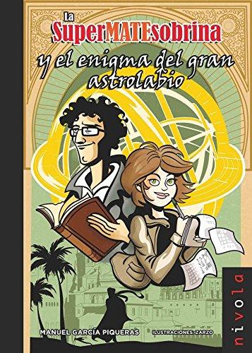 La superMATEsobrina y el enigma del gran: GARCÍA PIQUERAS, MANUEL