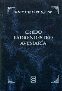 9788415915089: Credo, Padrenuestro, Avemaria (Clásicos de Espiritualidad)