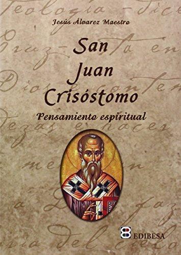 9788415915270: San Juan Crisóstomo: Pensamiento espiritual