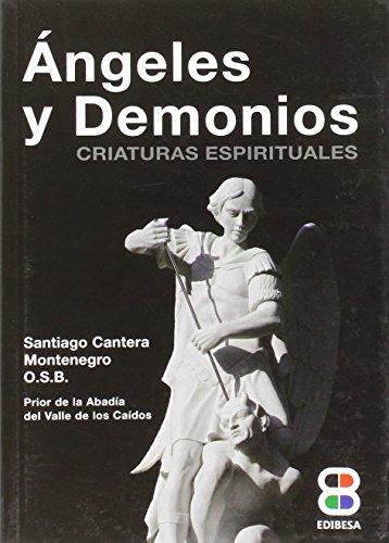 9788415915317: Ángeles y demonios: Criaturas espirituales