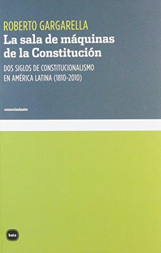 9788415917144: Sala de máquinas de la constitución, La