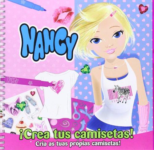 9788415919148: Nancy. ¡Crea Tus Camisetas!