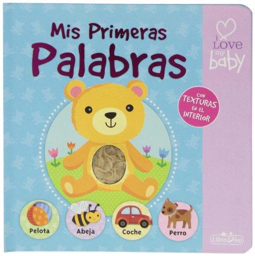 9788415919223: Mis Primeras Palabras - Reedición (I Love My Baby)
