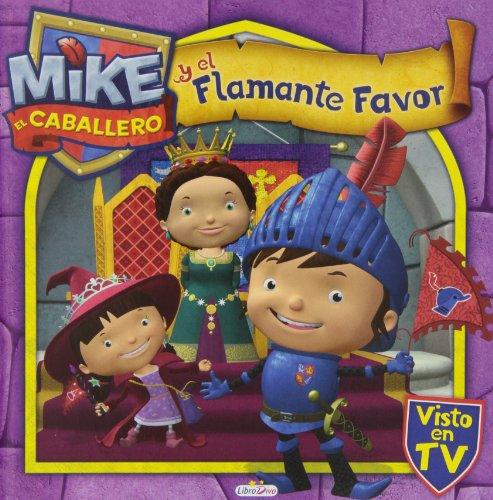 9788415919254: Mike El Caballero Y El Flamante Favor (Mike Caballero)