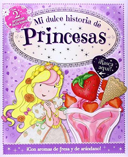 Mi dulce de princesas: VV.AA.