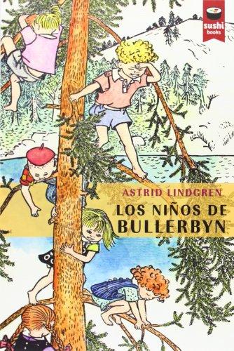 9788415920236: Los Niños De Bullerbyn (Sushi Books Castellano)