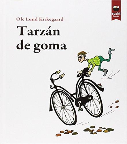 9788415920397: TARZAN DE GOMA