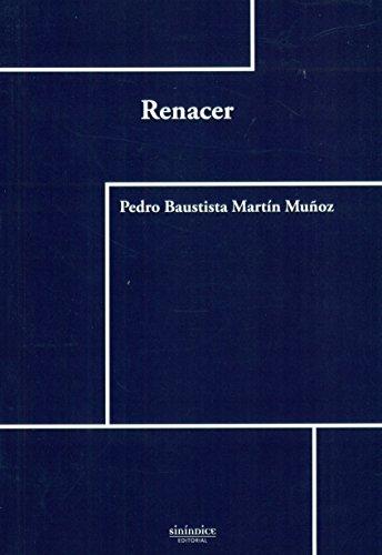 RENACER: MARTIN MUÑOZ, PEDRO