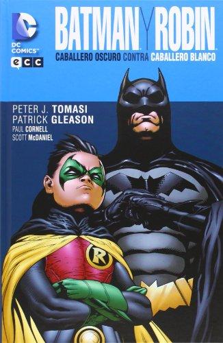 9788415925583: Batman y Robin: Caballero Oscuro contra Caballero Blanco