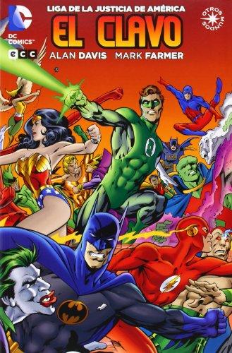 9788415925736: Liga de la Justicia: El Clavo