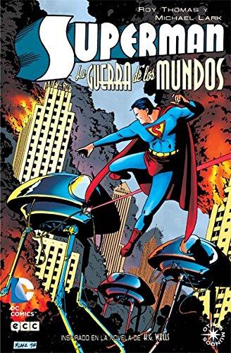 9788415925958: Superman: La guerra de los mundos