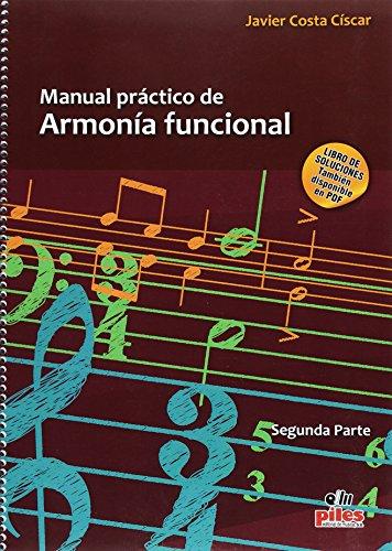 9788415928447: Manual Práctico de Armonía Funcional Segunda Parte