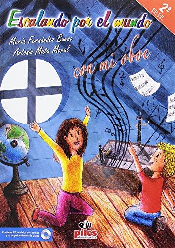 Escalando por el mundo con mi oboe: Mata Moral, Antonio;