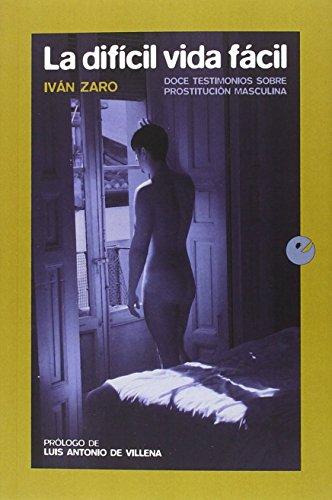 La difícil vida fácil (Paperback)