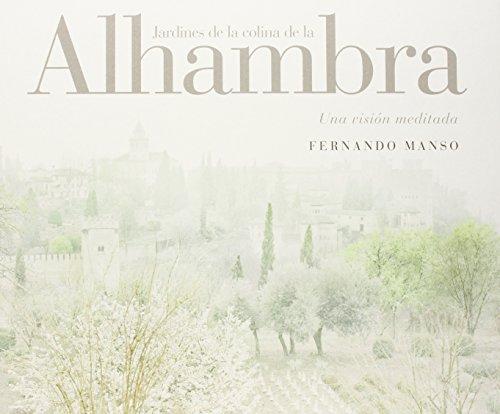 Los jardines de la colina de la Alhambra (Paperback)